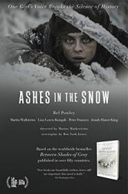 Ashes in the Snow 2018 WEB-DL XviD MP3<font color=#ccc>-FGT</font>