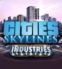 Cities - Skylines [FitGirl Repack]