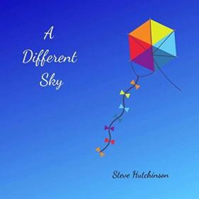 Steve Hutchinson-2019-A Different Sky