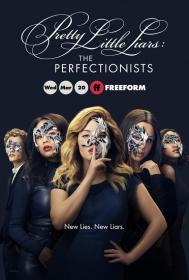Pretty Little Liars The Perfectionists S01 1080p TVShows