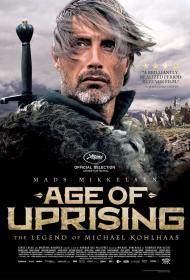 Age Of Uprising The Legend Of Michael Kohlhaas 2013 720p BluRay x264-LxyLab