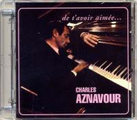 Charles Aznavour - De T'avoir Aimée (1966)  (2004) {FLAC HD]