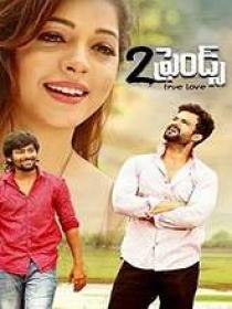 2 Friends (2018) Telugu Proper HDRip x264 MP3 200MB ESub