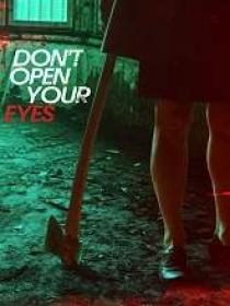 Don't Open Your Eyes (2018) 720p HDRip [ vc]