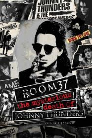 Room 37 The Mysterious Death Of Johnny Thunders 2019 HDRip XviD AC3<font color=#39a8bb>-EVO[TGx]</font>