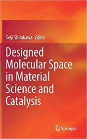 [ FreeCourseWeb com ] Designed Molecular Space in Material Science and Catalysis