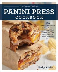FreeCourseWeb com ] The Best of the Best Panini Press Cookbook- 100 Surefire Recipes for Making Panini--and Many Other Things--on    (AZW3)
