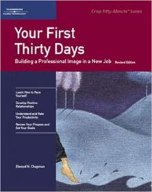 FreeCourseWeb com ] Your First Thirty Days- Building a Professional Image in a New Job
