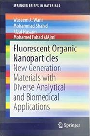 [ FreeCourseWeb com ] Fluorescent Organic Nanoparticles- New Generation Materials with Diverse Analytical and Biomedical Applications