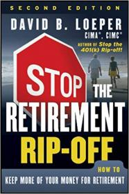 FreeCourseWeb com ] Stop the Retirement Rip-off- How to Avoid Hidden Fees and Keep More of Your Money, 2nd Edition
