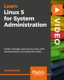 [ FreeCourseWeb com ] Packt - Learning Linux 5 for System Administration