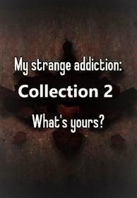 My Strange Addiction Collection 2 14of14 Top 10 Most Shocking 1080p HDTV x264 AAC