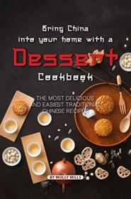 Bring China into Your Home with a Dessert Cookbook