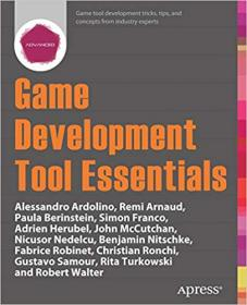 Game Development Tool Essentials (+code)