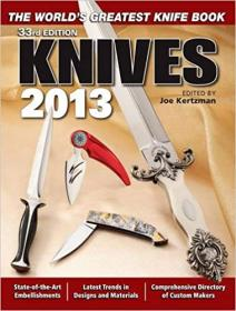 Knives 2013 The World's Greatest Knife Book