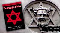 Michael Collins Piper & Texe Marrs - The Synagogue of Satan