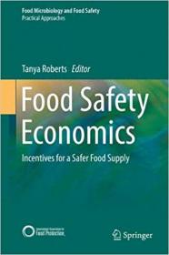 FreeCourseWeb com ] Food Safety Economics- Incentives for a Safer Food Supply