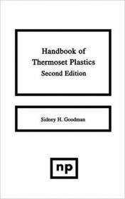 [ FreeCourseWeb com ] Handbook of Thermoset Plastics (Plastics & Elastomers)