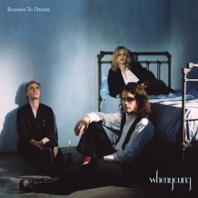 (2019) whenyoung - Reasons to Dream [FLAC,Tracks]