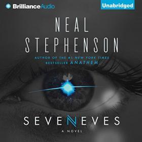 Neal Stephenson - 2015 - Seveneves - A Novel