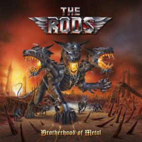 The Rods - 2019 - Brotherhood Of Metal [FLAC]