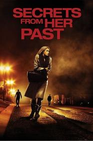 Secrets from Her Past 2011 1080p WEB H264-OUTFLATE[rarbg]