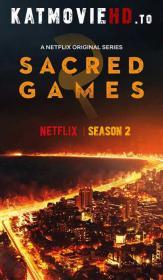 Sacred Games Season 02 Complete 720p WEB-DL Hindi x264 ESub