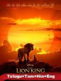 The Lion King (2019) 720p DVDRip - HQ Line [Telugu  Tamil Hindi Eng] 1.1GB Esub