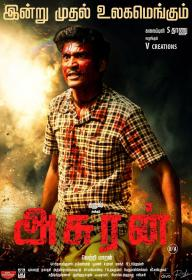 Asuran (2019) [Tamil - 1080p Proper HQ TRUE HD AVC Untouched - x264 - DDP 5 1 - 9 3GB - ESubs]