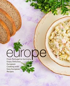 [ FreeCourseWeb com ] Europe- From Portugal to Germany, Enjoy Delicious European Cooking with Easy European Recipes