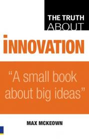 [ FreeCourseWeb com ] Truth About Innovation- A Small Book About Big Ideas