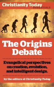 The Origins Debate Evangelical perspectives on creation,