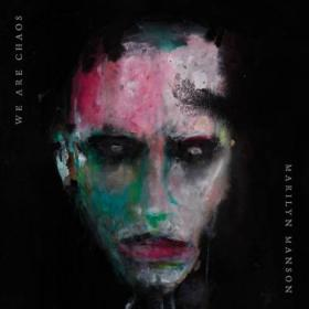 Marilyn Manson - WE ARE CHAOS (2020) Mp3 320kbps [PMEDIA] ⭐️
