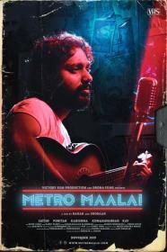Metro Maalai (2019)[Tamil - 720p HDRip - x264 - 1GB - ESubs]