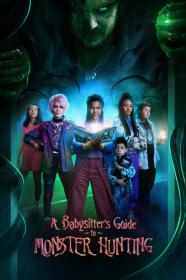 A Babysitters Guide To Monster Hunting (2020) [1080p] [WEBRip] [5.1] <span style=color:#39a8bb>[YTS]</span>